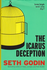 Incarus Deception Seth Godin